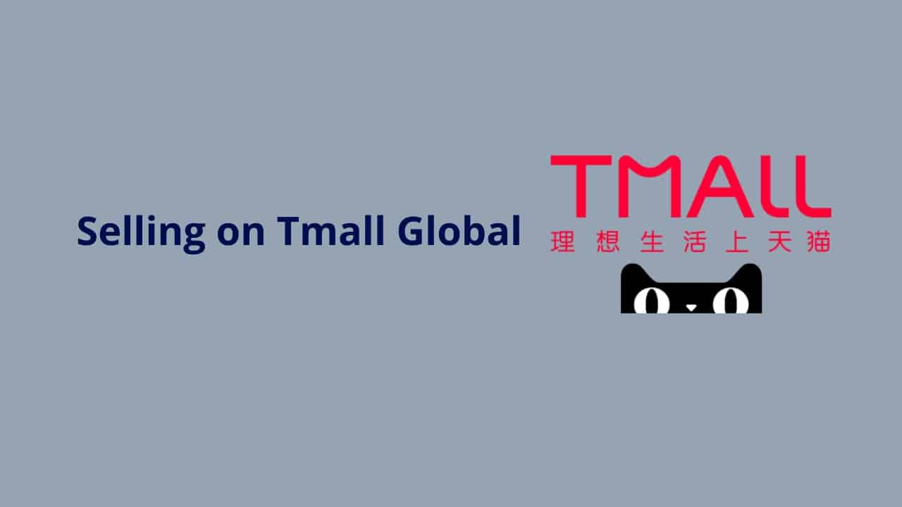 A Brand's Guide to Selling on Tmall Global