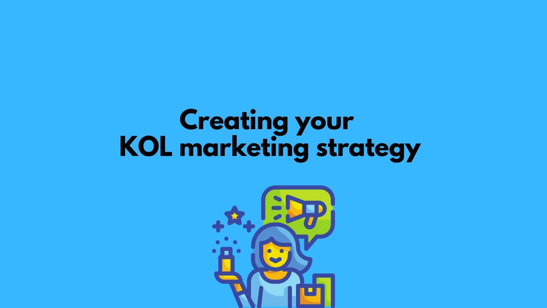 Your KOL marketing strategy – Finding success with China's influencers