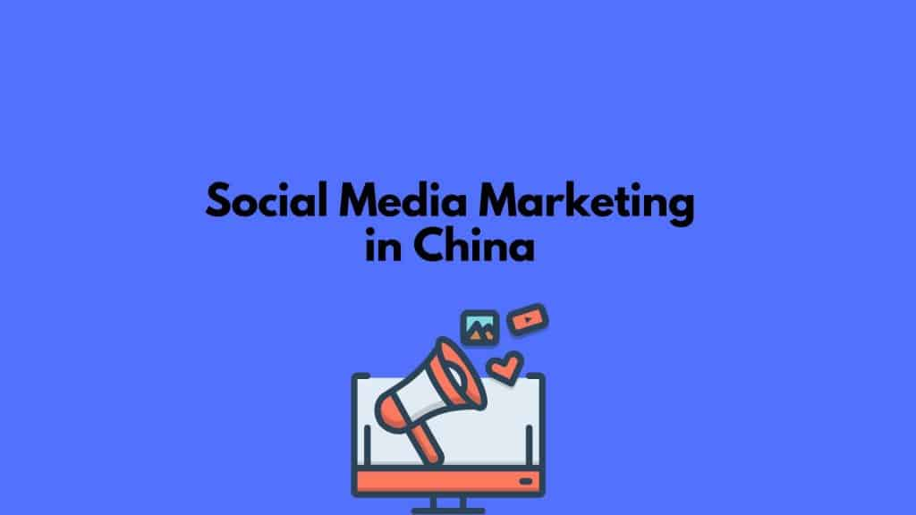 social media marketing in china