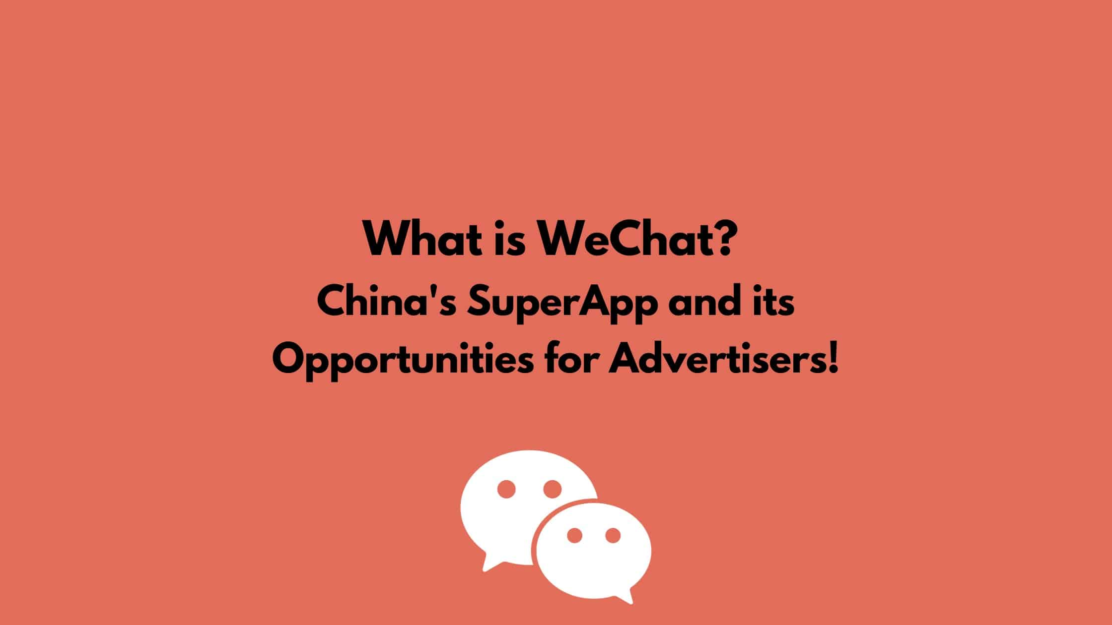 WeChat Advertising Strategy: Top Tips and Opportunities