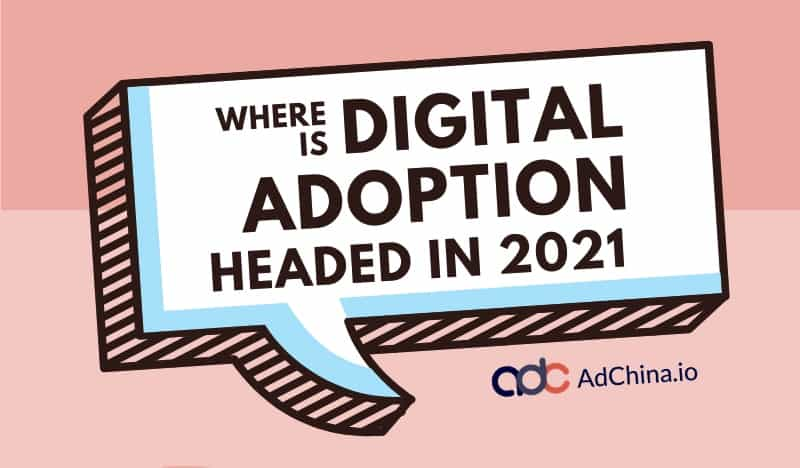 Infographic: Where is Digital Adoption headed in 2021?