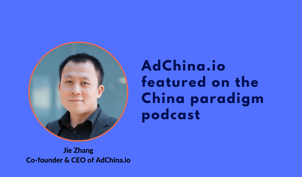 Advertising in China with transparency and precise targeting – Daxue podcast feature