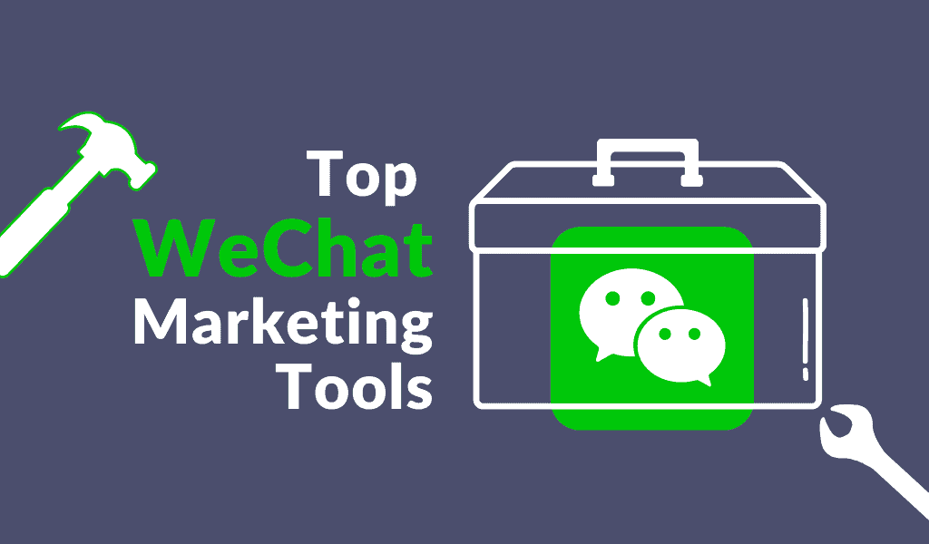 Top 11 WeChat marketing tools to run successful campaigns