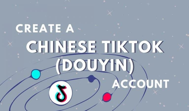 how to create a chinese tiktok or douyin account